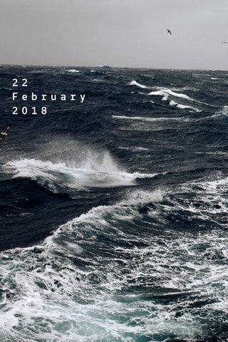 22 February 2018