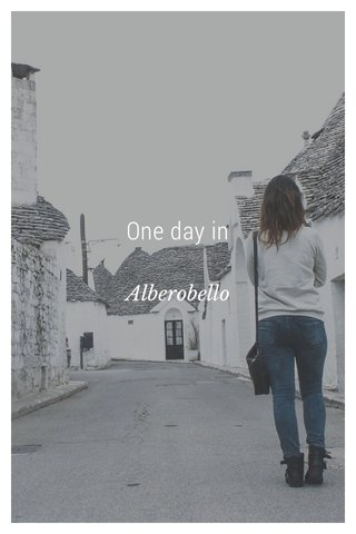 One day in Alberobello