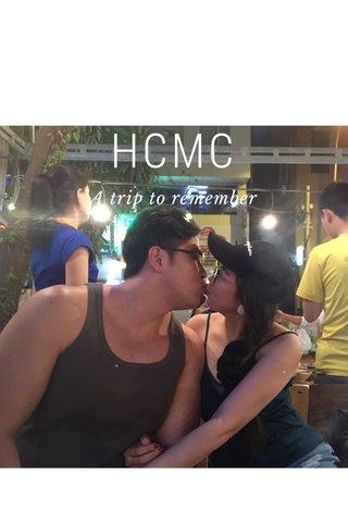 HCMC A trip to remember