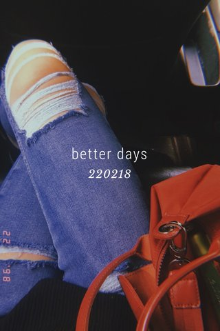 better days 220218