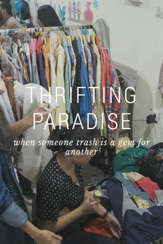 THRIFTING PARADISE when someone trash is a gem for another