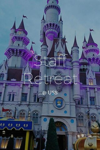 Staff Retreat @ USS