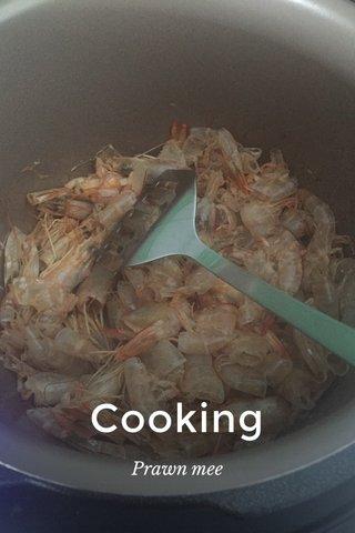 Cooking Prawn mee
