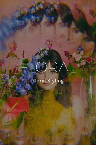 FLORAL Floral Styling