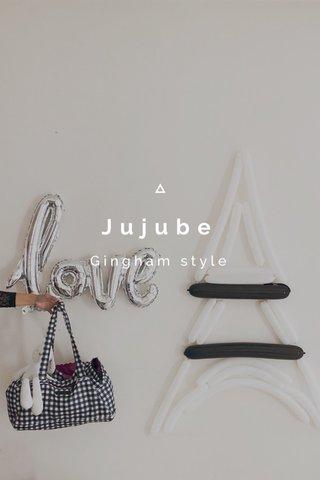 Jujube Gingham style