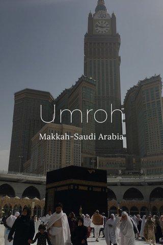 Umroh Makkah-Saudi Arabia