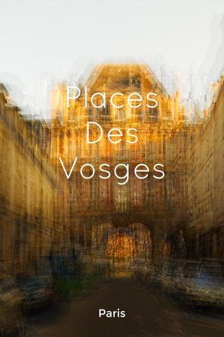 Places Des Vosges Paris