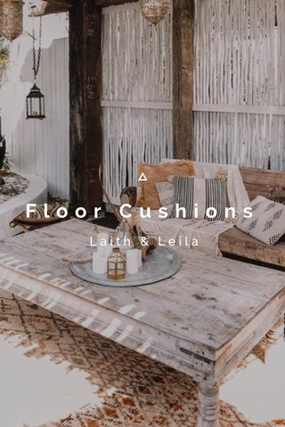 Floor Cushions Laith & Leila