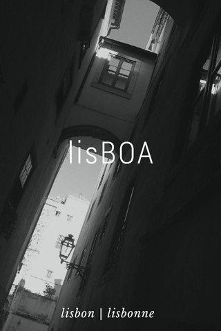 lisBOA lisbon | lisbonne