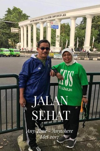 JALAN SEHAT Any Time - Anywhere Mei 2017