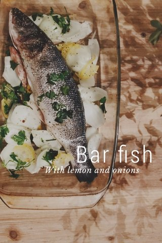Bar fish With lemon and onions