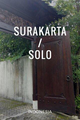 SURAKARTA / SOLO INDONESIA