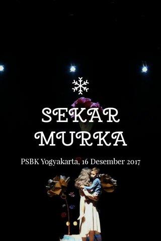 SEKAR MURKA PSBK Yogyakarta, 16 Desember 2017