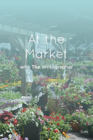 At the Market with The Writographer