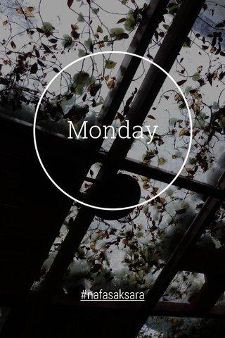 Monday #nafasaksara