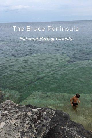 The Bruce Peninsula National Park of Canada