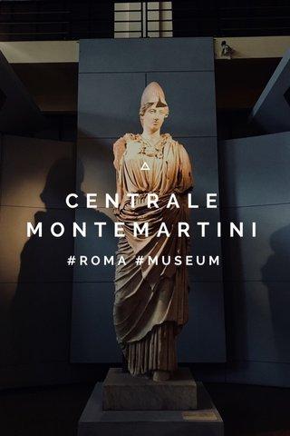 CENTRALE MONTEMARTINI #ROMA #MUSEUM