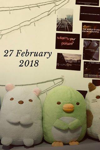 27 February 2018