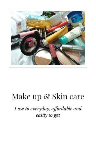 Make up & Skin care