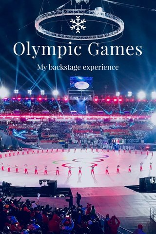 Olympic Games My backstage experience