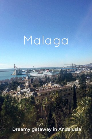Malaga Dreamy getaway in Andalusia