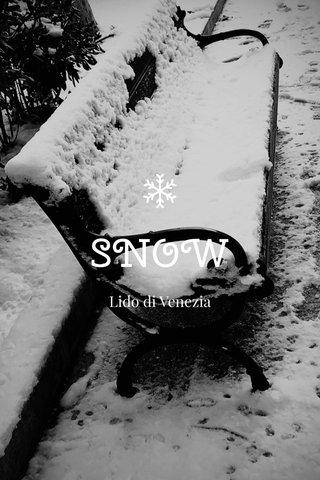 SNOW Lido di Venezia