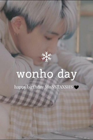 wonho day happy birthday M0NSTAXSHS 🖤