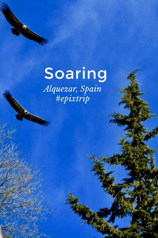 Soaring Alquezar, Spain #epixtrip