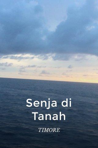 Senja di Tanah TIMORE