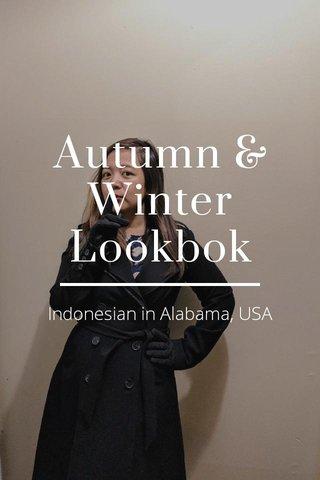 Autumn & Winter Lookbok Indonesian in Alabama, USA
