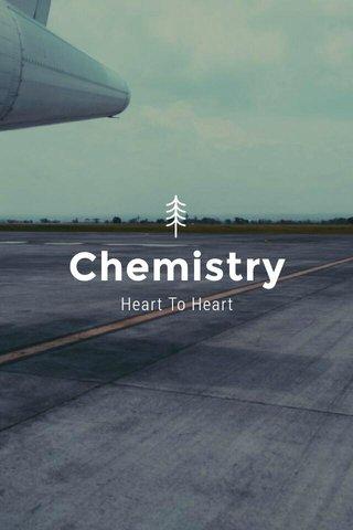 Chemistry Heart To Heart