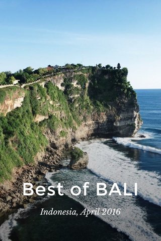 Best of BALI Indonesia, April 2016