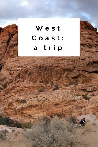 West Coast: a trip