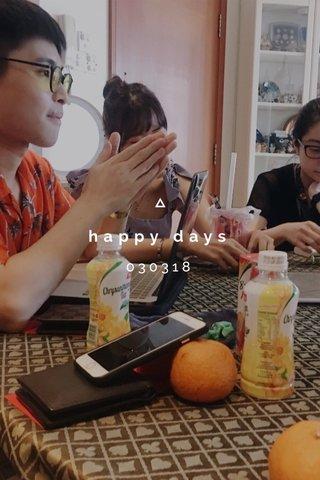 happy days 030318