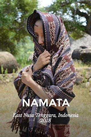 NAMATA East Nusa Tenggara, Indonesia 2018