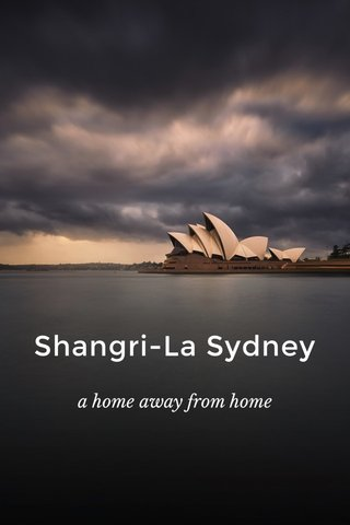 Shangri-La Sydney a home away from home