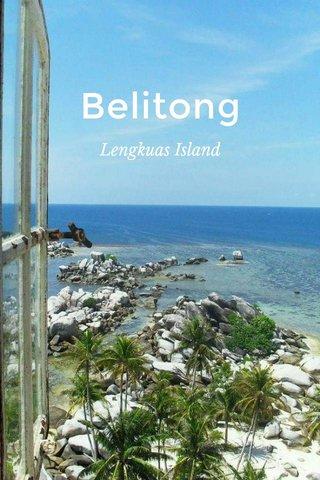 Belitong Lengkuas Island