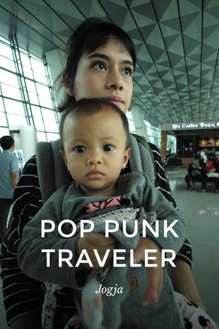 POP PUNK TRAVELER Jogja