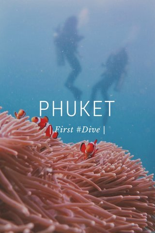 PHUKET | First #Dive |