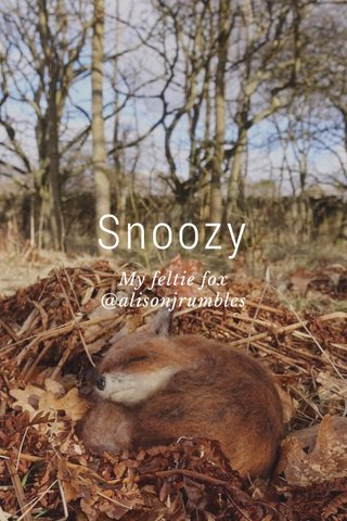 Snoozy My feltie fox @alisonjrumbles