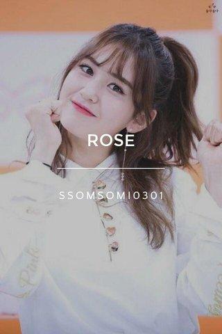 ROSE SSOMSOMI0301