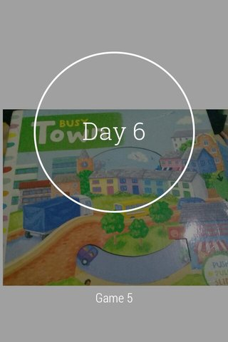 Day 6 Game 5