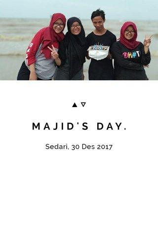 MAJID'S DAY.