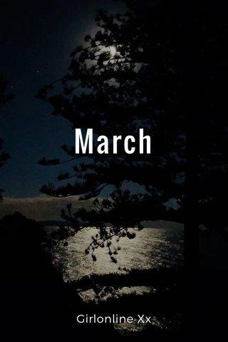 March Girlonline Xx