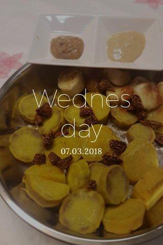 Wednesday 07.03.2018
