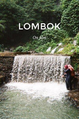 LOMBOK On film