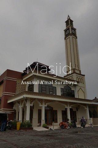 Masjid Assasul A'mal Surabaya