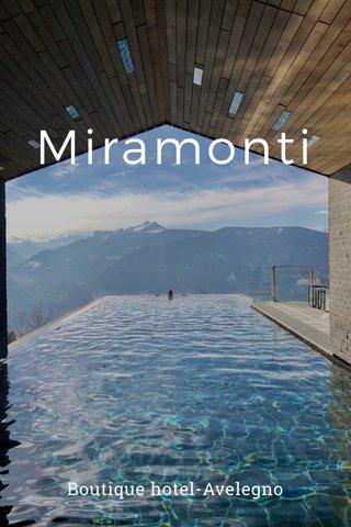 Miramonti Boutique hotel-Avelegno