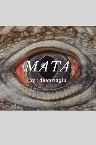 MATA by : deanwagiu