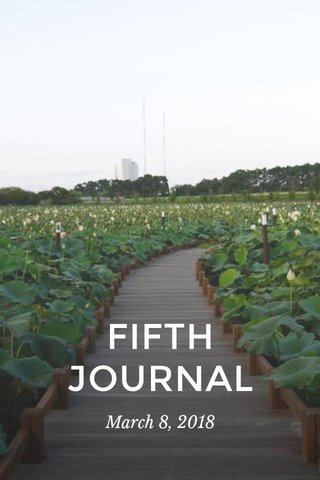 FIFTH JOURNAL March 8, 2018